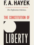 Hayek's Constitution of Liberty