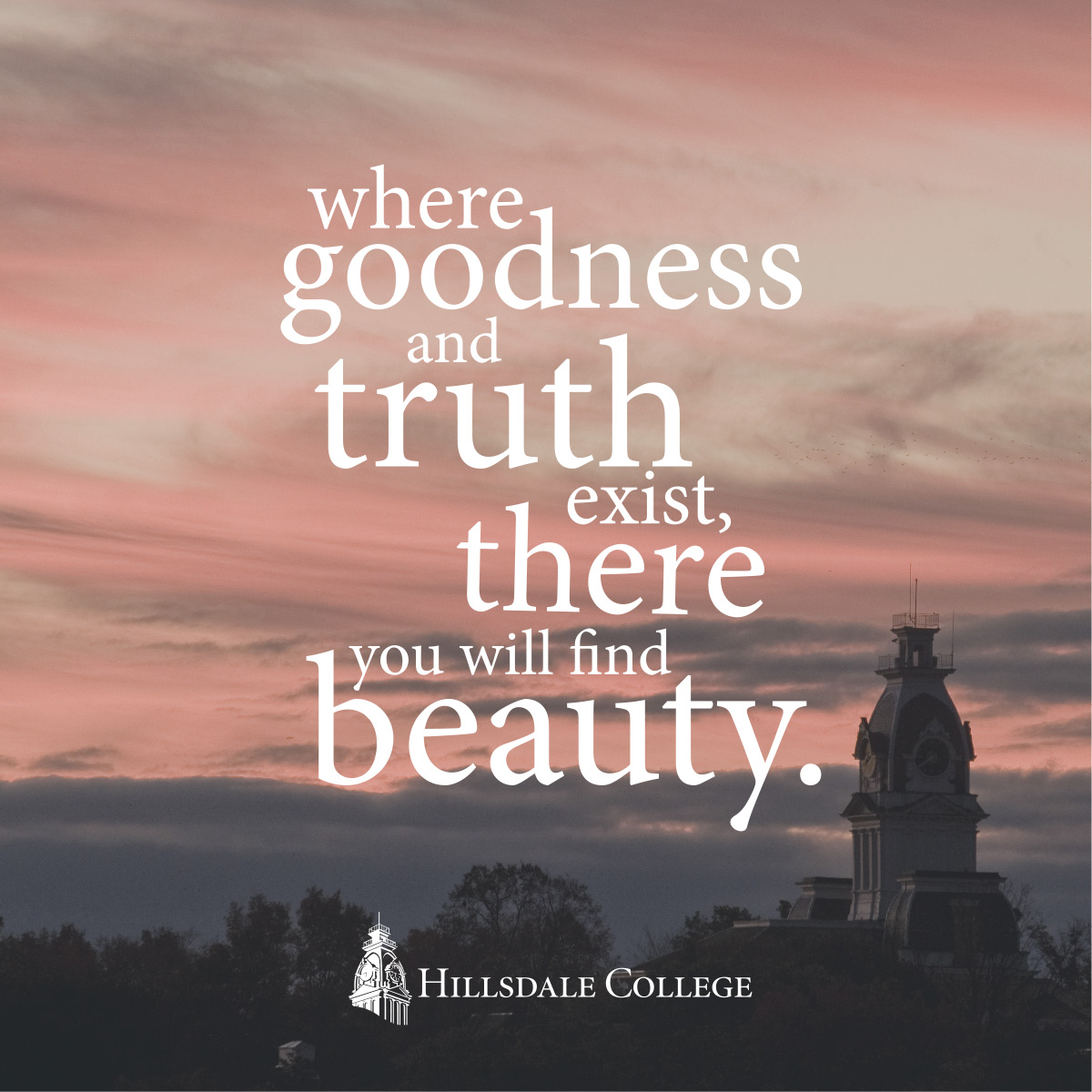 The Truth, Goodness, and Beauty of Life as a Hillsdale Student ...